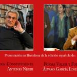 """Álvaro García Linera y Antonio Negri: """"Forma valor y forma comunidad"""" y """"El poder constituyente"""""""