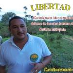 Líder campesino preso Carlos Morales, en grave riesgo de salud