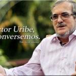 Doctor Uribe, conversemos tranquilamente