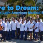 Dare to dream: Cómo una escuela de medicina puede cambiar el mundo